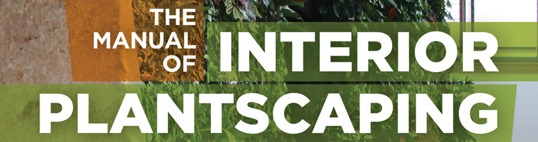 Manual of Interior Plantscaping